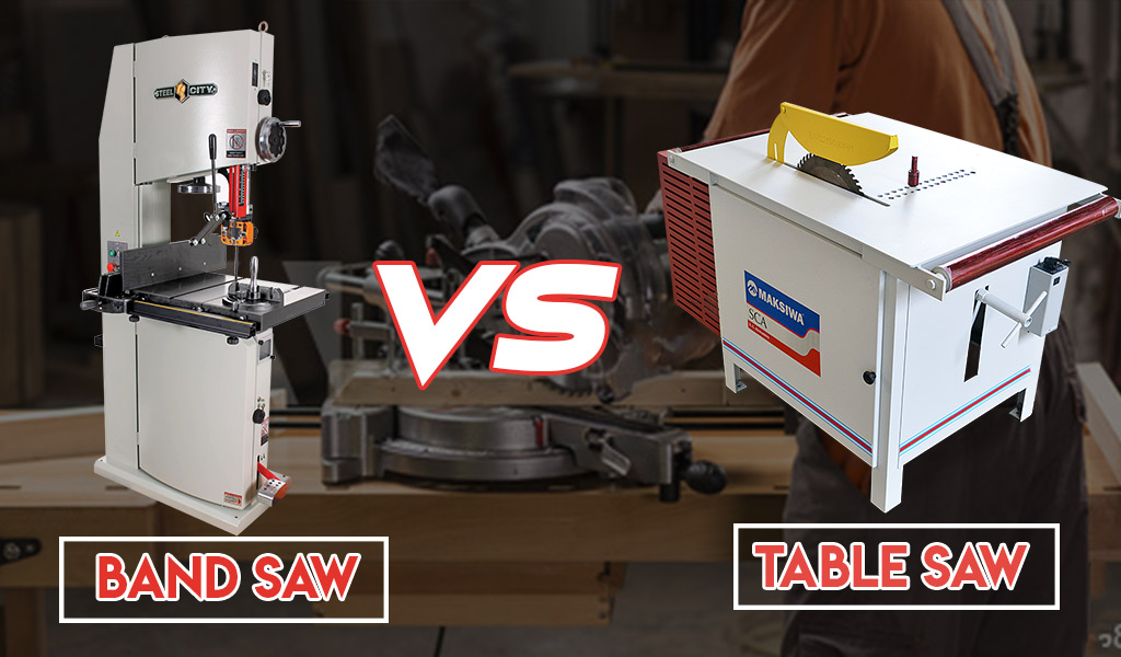 Band Saw vs. Table Saw | What Are Their Differences?