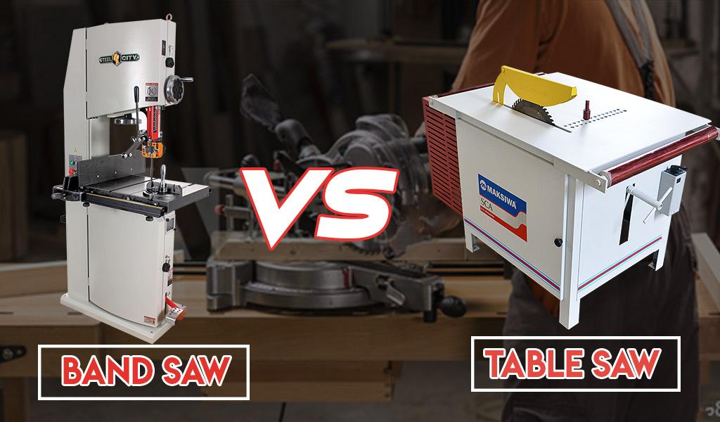 Band Saw vs. Table Saw