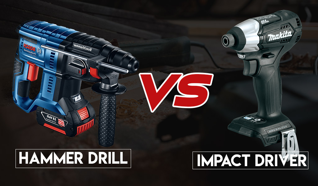 Hammer Drill vs. Impact Driver| What about their differences?
