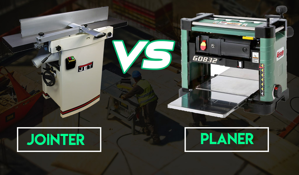 Jointer vs. Planer| What about their differences?