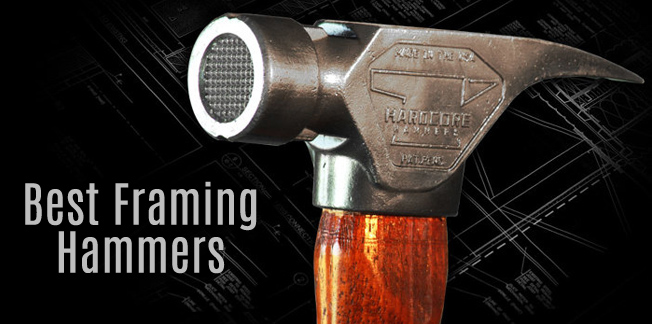 Best Framing Hammer