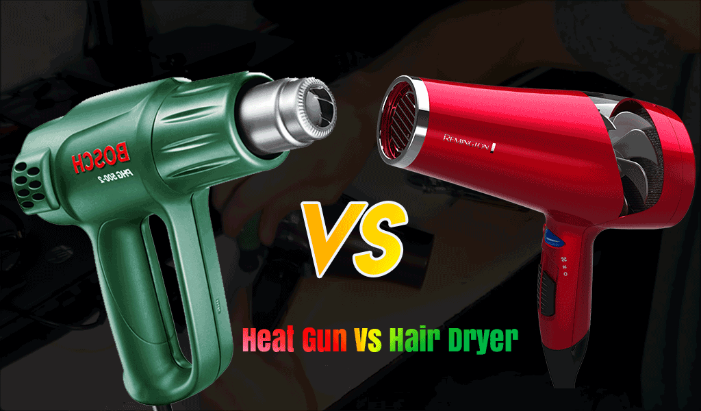 Heat Gun vs. Hair Dryer